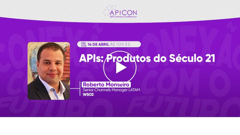 APIs: Produtos do Século 21