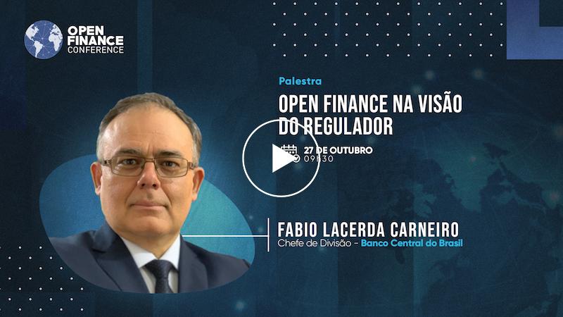 Open Finance na visão do Regulador