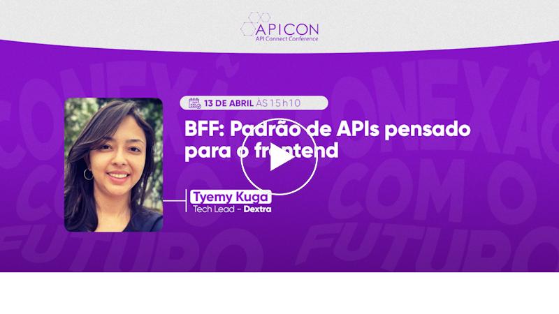 BFF: Padrão de APIs pensando para frontend